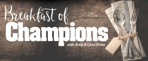 Sign up to receive Breakfast of Champions