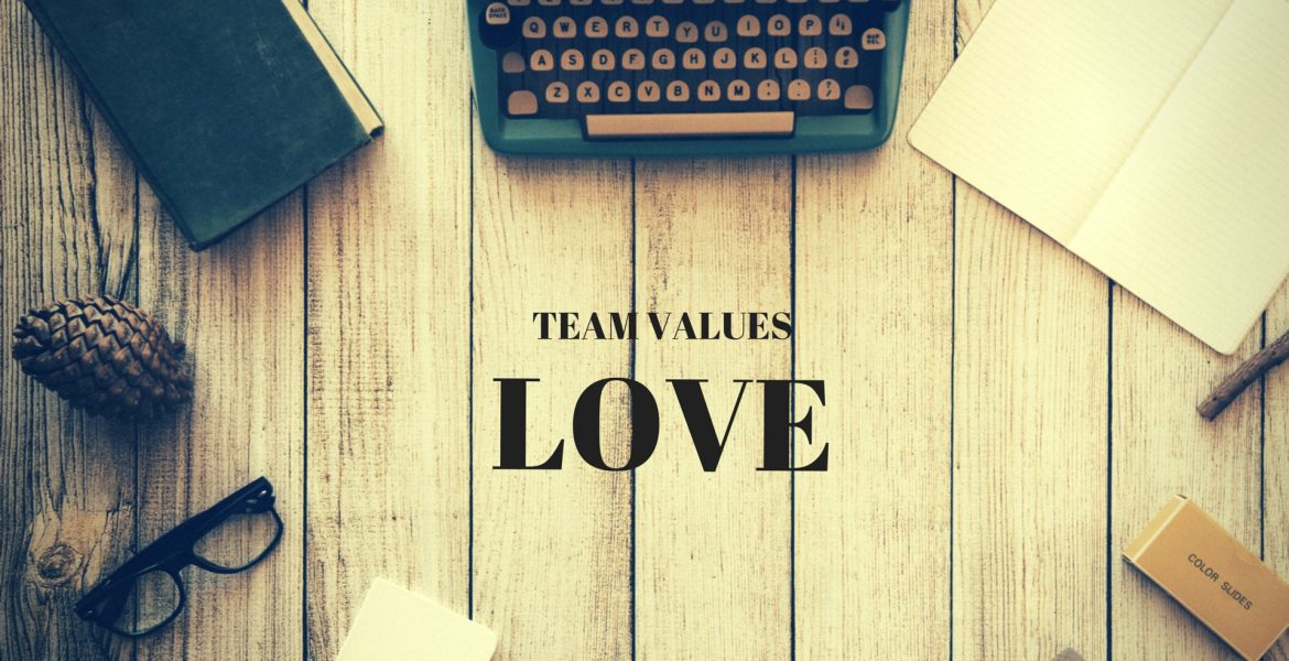 Team Values: Love